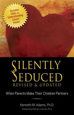 Silently Seduced By Adams, Kenneth M.