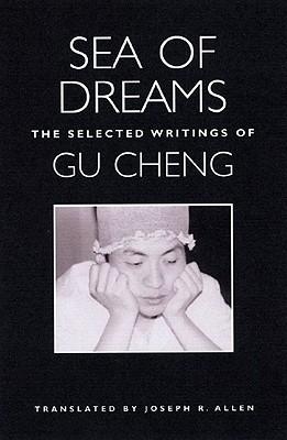 Sea Of Dreams By Cheng, Gu/ Allen, Joseph Roe (TRN)/ GU, CHENG/ Allen, Joseph Roe
